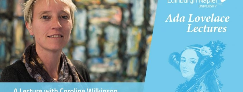 Ada Lovelace Lectures - A lecture with Caroline Wilkinson