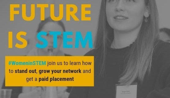 The Future is STEM. Join us to learn how to stand out, grow your network, get a paid placements