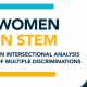 WOMEN IN STEM: An intersectional analysis of multiple discriminations